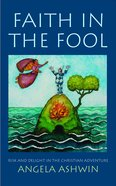 Faith in the Fool eBook