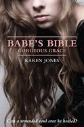 Gorgeous Grace (#01 in The Babe's Bible Series) eBook
