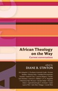 African Theology on the Way (International Study Guide Series) eBook