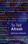 To Tell Afresh eBook