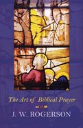 The Art of Biblical Prayer eBook