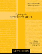 Gospel and Acts (2nd Edition) (#01 in Exploring The New Testament Series)