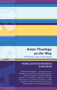 Asian Theology on the Way - Christianity, Culture & Context (International Study Guide Series) eBook