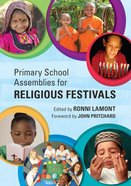 Primary School Assemblies For Religious Festivals eBook