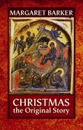 Christmas: The Original Story eBook