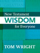 New Testament Wisdom For Everyone eBook