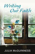 Writing Our Faith eBook