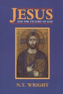 Jesus and the Victory of God (#02 in Christian Origins And The Question Of God Series) eBook