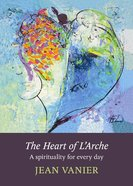 The Heart of L'arche eBook