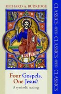 Four Gospels, One Jesus? eBook