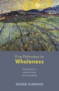 Five Pathways to Wholeness eBook