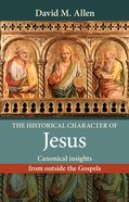 The Historical Character of Jesus eBook