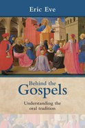 Behind the Gospels eBook