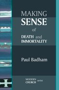 Making Sense of Death and Immortality eBook