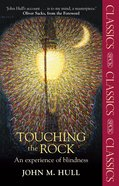 Touching the Rock eBook
