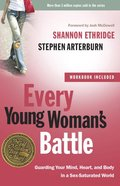 Every Young Woman's Battle eBook