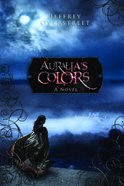 Auralia's Colors (Auralia Thread Series) eBook