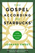 The Gospel According to Starbucks eBook