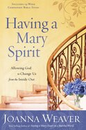 Having a Mary Spirit eBook