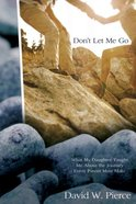 Don't Let Me Go eBook
