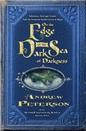 On the Edge of the Dark Sea of Darkness (#01 in The Wingfeather Saga Series) eBook