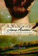 A Walk With Jane Austen eBook