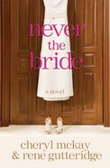Never the Bride eBook