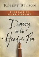 Dancing on the Head of a Pen eBook
