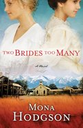 Sinclair Sisters #01: Two Brides Too Many (#01 in Sinclair Sisters Of Cripple Creek Series) eBook