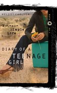 A Not-So-Simple Life (#01 in Diary Of A Teenage Girl, Maya Series)