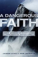 Dangerous Faith eBook
