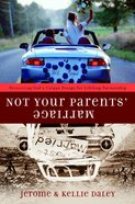 Not Your Parents' Marriage eBook