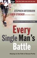 Every Single Man's Battle (Every Man Series)