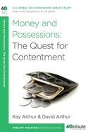 Money and Possessions: The Quest For Contentment (40 Minute Bible Study Series) eBook