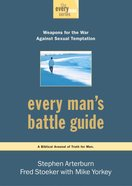 Every Man's Battle Guide (Every Man Series)