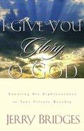 I Give You Glory, O God eBook