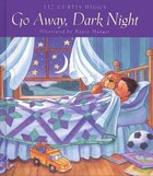 Go Away, Dark Night eBook