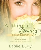 Authentic Beauty (Study Guide) eBook