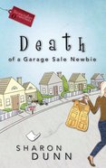 Death of a Garage Sale Newbie (#01 in Bargain Hunters Mystery Series)