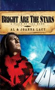 Bright Are the Stars (#02 in A Place To Call Home Series) eBook