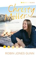 Christy Miller Collection Volume 3