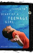 Falling Up (#03 in Diary Of A Teenage Girl: Kim Series)