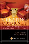 Creating Community (North Point Resources Series)