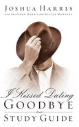 I Kissed Dating Goodbye (Study Guide)
