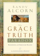 The Grace and Truth Paradox (Lifechange Books Series) eBook