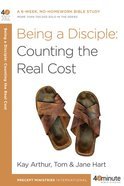 Being a Disciple: Counting the Real Cost (40 Minute Bible Study Series) eBook