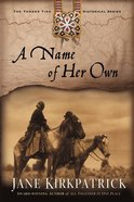 A Name of Her Own (#01 in Tender Ties Series) eBook