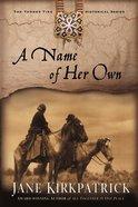 A Name of Her Own (#01 in Tender Ties Series) eBook