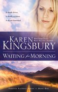 Waiting For Morning (#01 in Forever Faithful Series) eBook