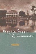 Mystic Sweet Communion eBook